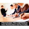 PROGRAMA PRO-EMPRENDE PARA PROFESORES E INSTRUCTORES